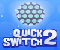 Quick Switch 2