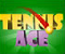 Tennis Ace