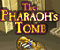 The Pharaoh&#039;s Tomb